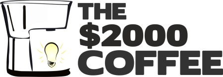 The $2000 Coffee